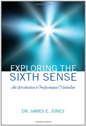 Exploring the Sixth Sense: An Introduction to Performance Mentalism