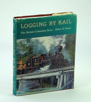 Logging by Rail: The British Columbia Story