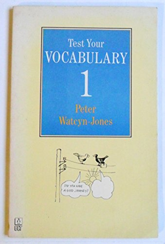 Test Your Vocabulary Book 1 (English Language Teaching)