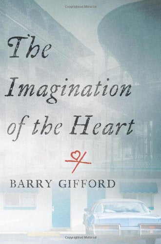 The Imagination of the Heart: Book Seven of the Story of Sailor and Lula (Story of Sailor & Lula)