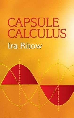 Capsule Calculus (Dover Books on Engineering)