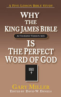 Why the KJV Bible is the Perfect Word of God
