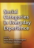 Social Categories in Everyday Experience (Decade of Behavior)