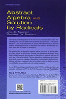 Abstract Algebra and Solution by Radicals (Dover Books on Mathematics)
