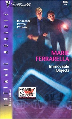 Immovable Objects (Family Secrets: The Next Generation)