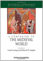 A Companion to the Medieval World (Blackwell Companions to European History)