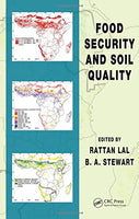 Food Security and Soil Quality (Advances in Soil Science)