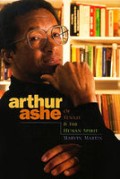 Arthur Ashe: Of Tennis & the Human Spirit (Impact Books: Impact Biographies)