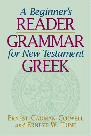 A Beginner's Reader-Grammar for New Testament Greek