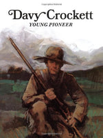 Davy Crockett: Young Pioneer