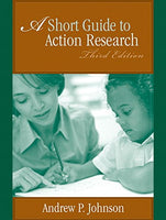 A Short Guide To Action Research (3Rd Edition)
