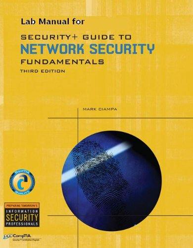 Lab Manual for Ciampas Security+ Guide to Network Security Fundamentals, 3rd (Test Preparation)