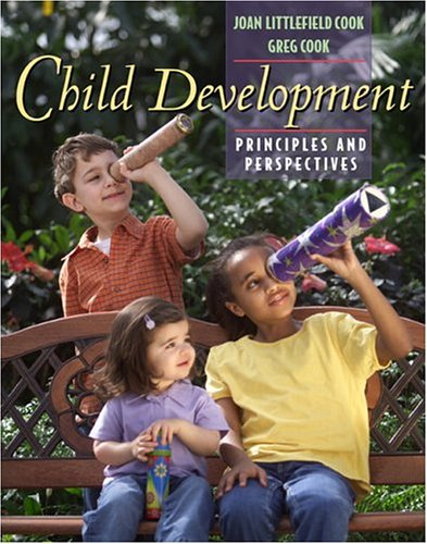 Child Development: Principles And Perspectives (Book Alone)