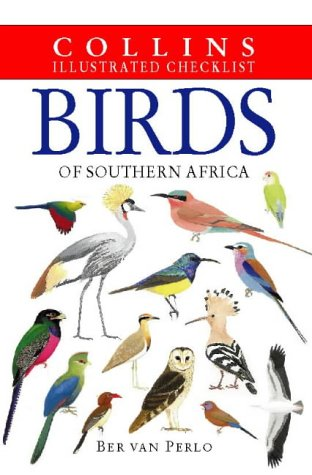 Birds of Southern Africa (Collins Illustrated Checklist)