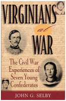Virginians at War: The Civil War Experiences of Seven Young Confederates (The American Crisis Series: Books on the Civil War Era)