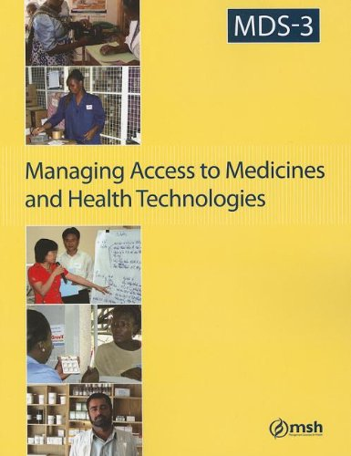 Managing Drug Supply-3: Managing Access to Medicines and Health Technologies