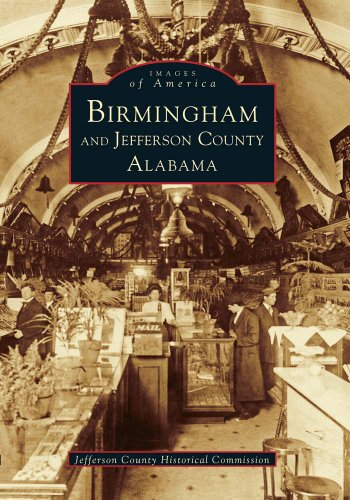 Birmingham and Jefferson County (Images of America)