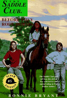 Before They Rode Horses (Saddle Club Super Edition, Book 5)