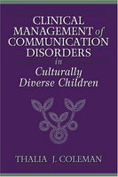 Clinical Management Of Communication Disorders In Culturally Diverse Children