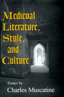 Medieval Literature, Style and Culture
