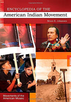 Encyclopedia of the American Indian Movement (Movements of the American Mosaic)