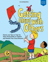 Getting Along With Others: An Activity Book