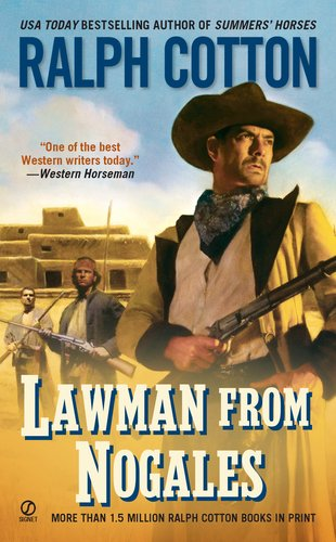 Lawman From Nogales (Ralph Cotton Western Series)