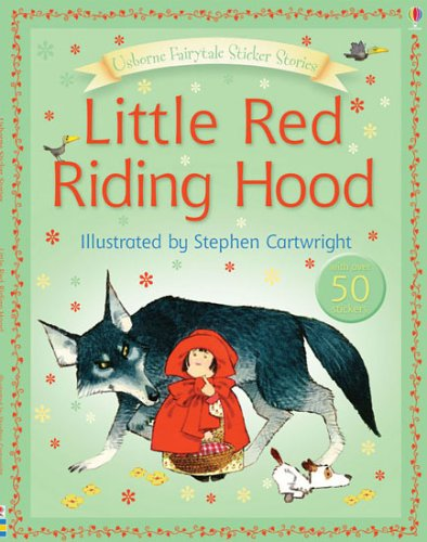 Little Red Riding Hood (FAIRYTALE STICKER STORYBOOKS)