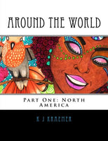 Around the World: Part One: North America (Volume 1)