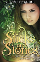 Sticks and Stones (The Wish Makers) (Volume 1)