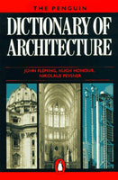 The Penguin Dictionary of Architecture: Fourth Edition