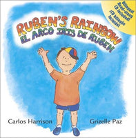 Ruben's Rainbow / el arco iris de Ruben (English and Spanish Edition)