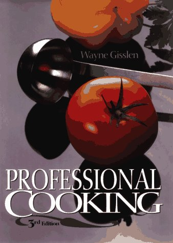 Professional Cooking, 3rd Edition