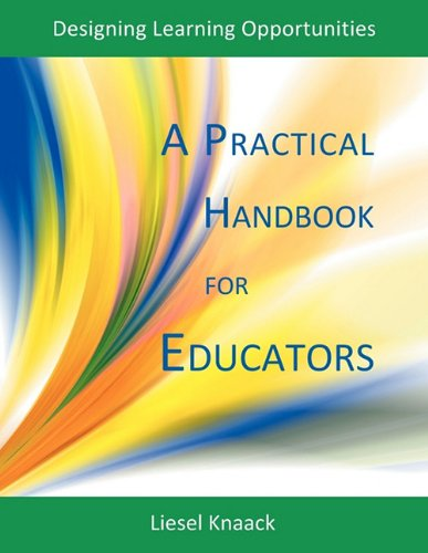 A Practical Handbook for Educators: Designing Learning Opportunities