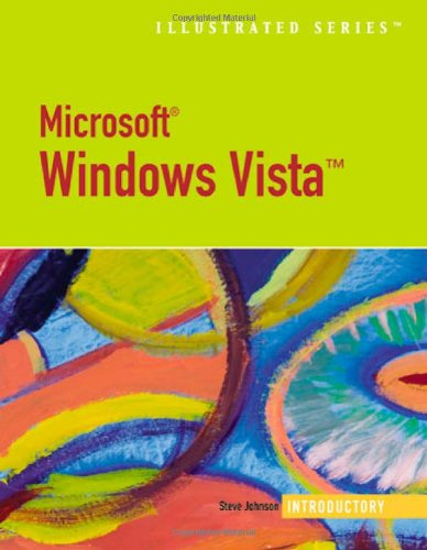 Microsoft Windows Vista-Illustrated Introductory (Available Titles Skills Assessment Manager (SAM) - Office 2007)