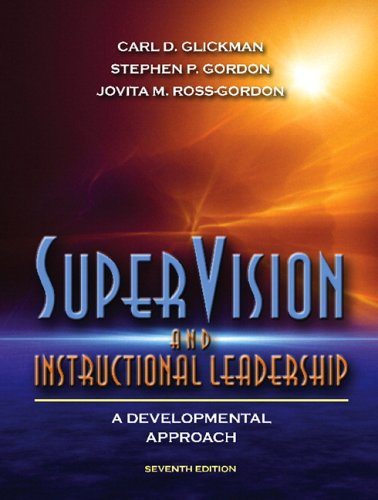 Supervision And Instructional Leadership: A Developmental Approach (7Th Edition)