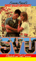 Elizabeth and Todd Forever (Sweet Valley University(R))