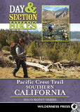 Day and Section Hikes Pacific Crest Trail: Southern California (Day & Section Hikes)