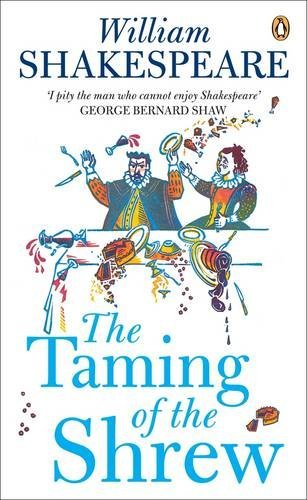 Penguin Classics Taming of the Shrew (Penguin Shakespeare)