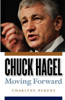 Chuck Hagel: Moving Forward