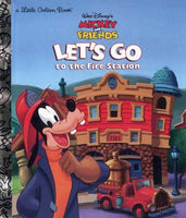 Walt Disney's Mickey and friends, Let's Go to The Fire Station! (A Little Golden Book)