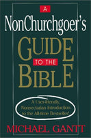 A Non-Churchgoer's Guide to the Bible