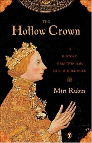 The Hollow Crown: A History of Britain in the Late Middle Ages
