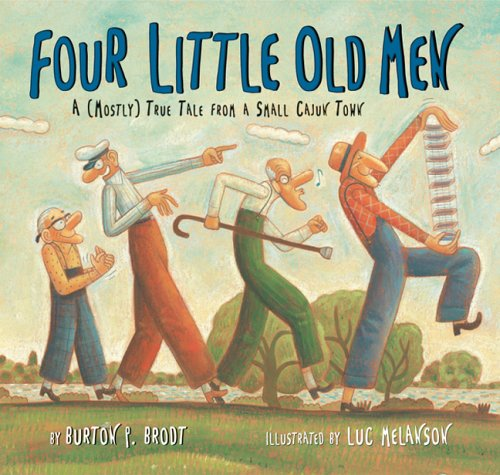 Four Little Old Men: A (Mostly) True Tale from a Small Cajun Town