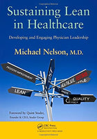 Sustaining Lean in Healthcare: Developing and Engaging Physician Leadership