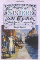 A Titanic Journey Across the Sea 1912 (American Sisters)
