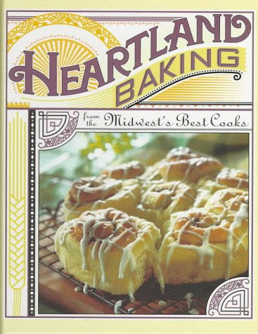 Heartland Baking from the Midwest's Best Cooks