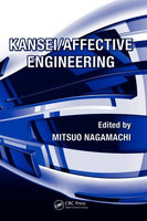Kansei/Affective Engineering (Systems Innovation Book Series) (Volume 2)