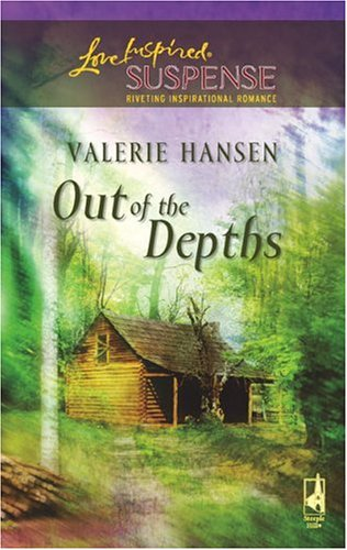 Out of the Depths (Steeple Hill Love Inspired Suspense #35)