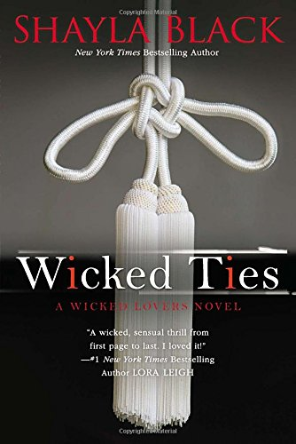 Wicked Ties (A Wicked Lovers Novel)